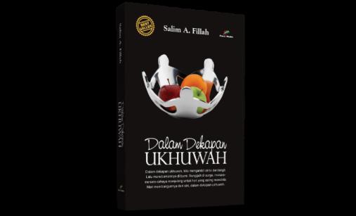 Buku Dalam Dekapan Ukhwah karangan Salim A Fillah